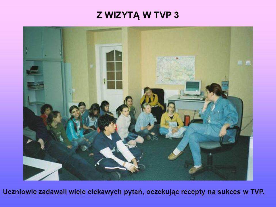 Z WIZYTĄ W TVP 3 Uczniowie zadawali wiele ciekawych pytań, oczekując recepty na sukces w TVP.