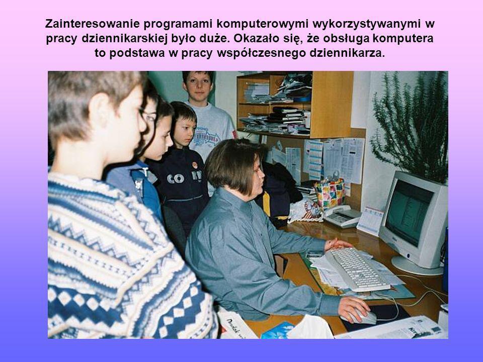 Zainteresowanie programami komputerowymi wykorzystywanymi w pracy dziennikarskiej było duże.