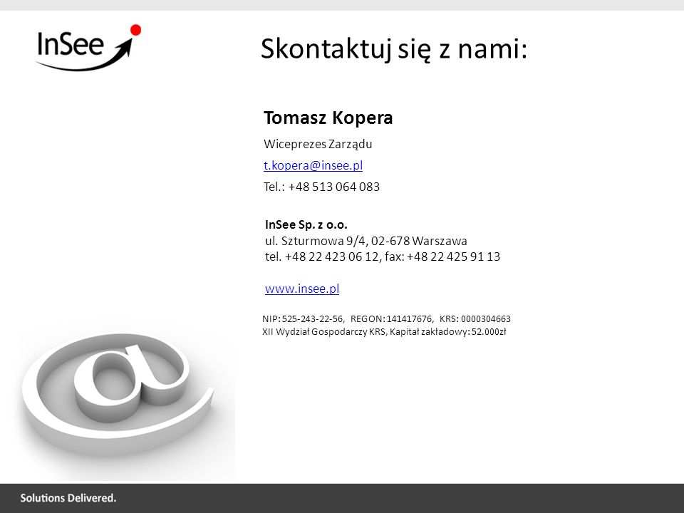Skontaktuj się z nami: Tomasz Kopera Wiceprezes Zarządu