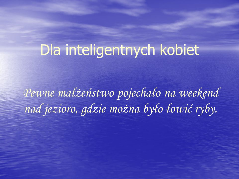 Dla inteligentnych kobiet