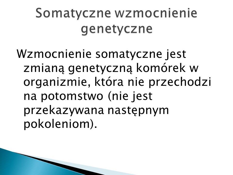Somatyczne wzmocnienie genetyczne