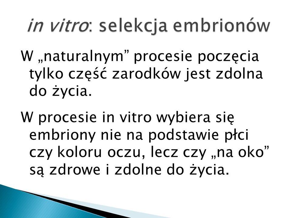 in vitro: selekcja embrionów
