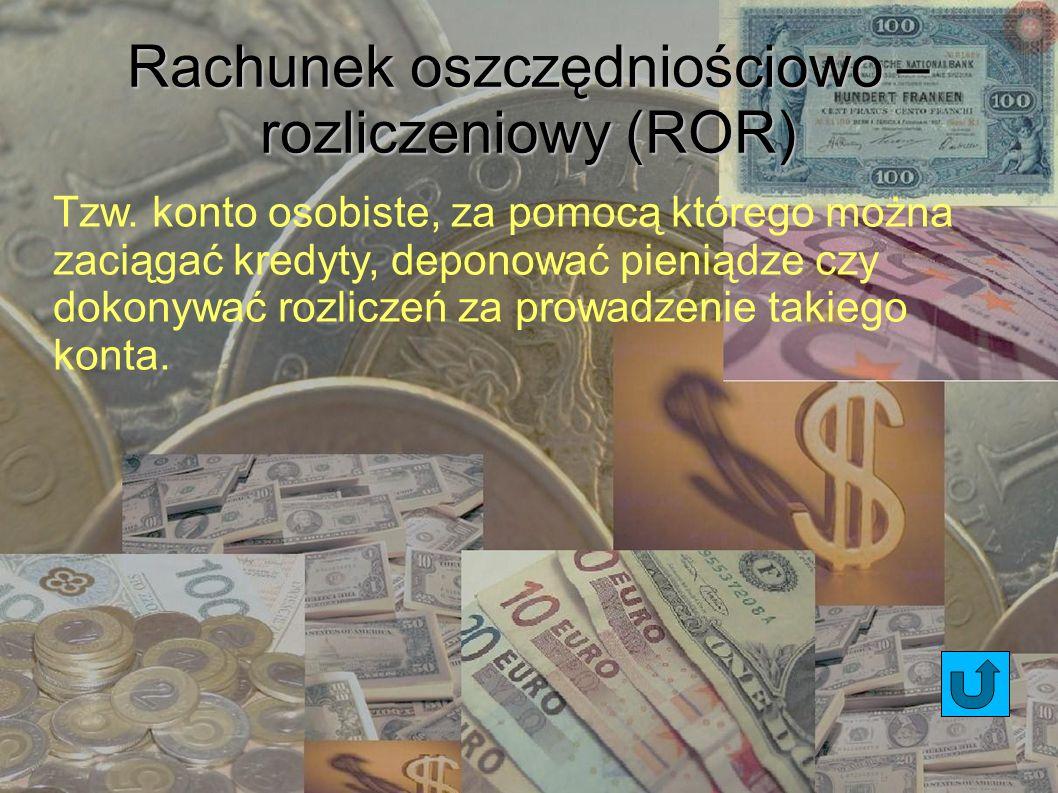Rachunek oszczędniościowo – rozliczeniowy (ROR)
