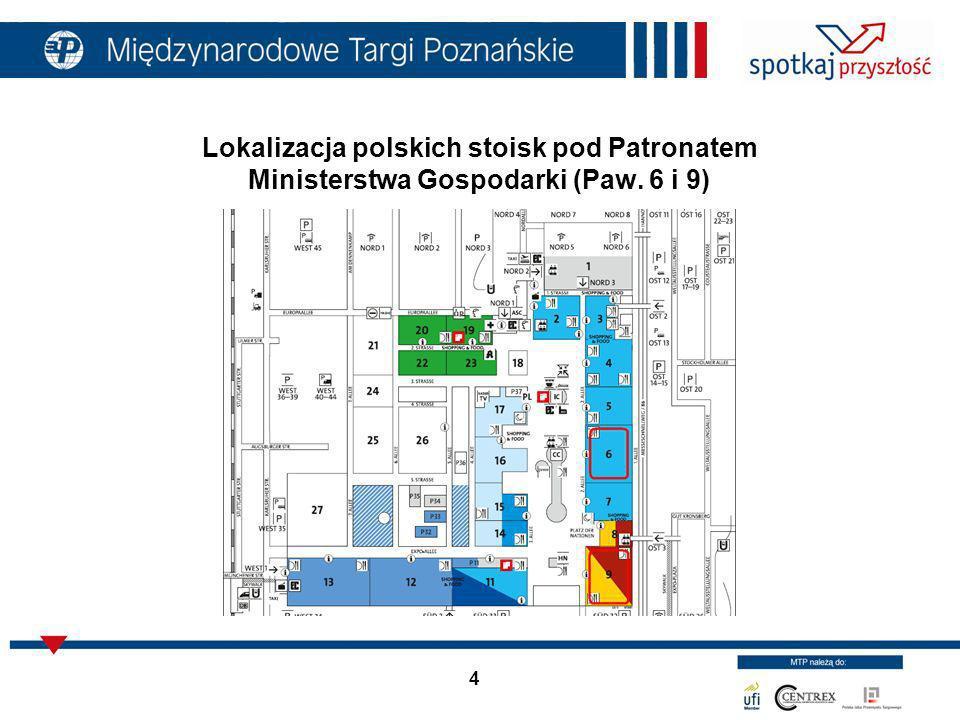 Lokalizacja polskich stoisk pod Patronatem Ministerstwa Gospodarki (Paw. 6 i 9)
