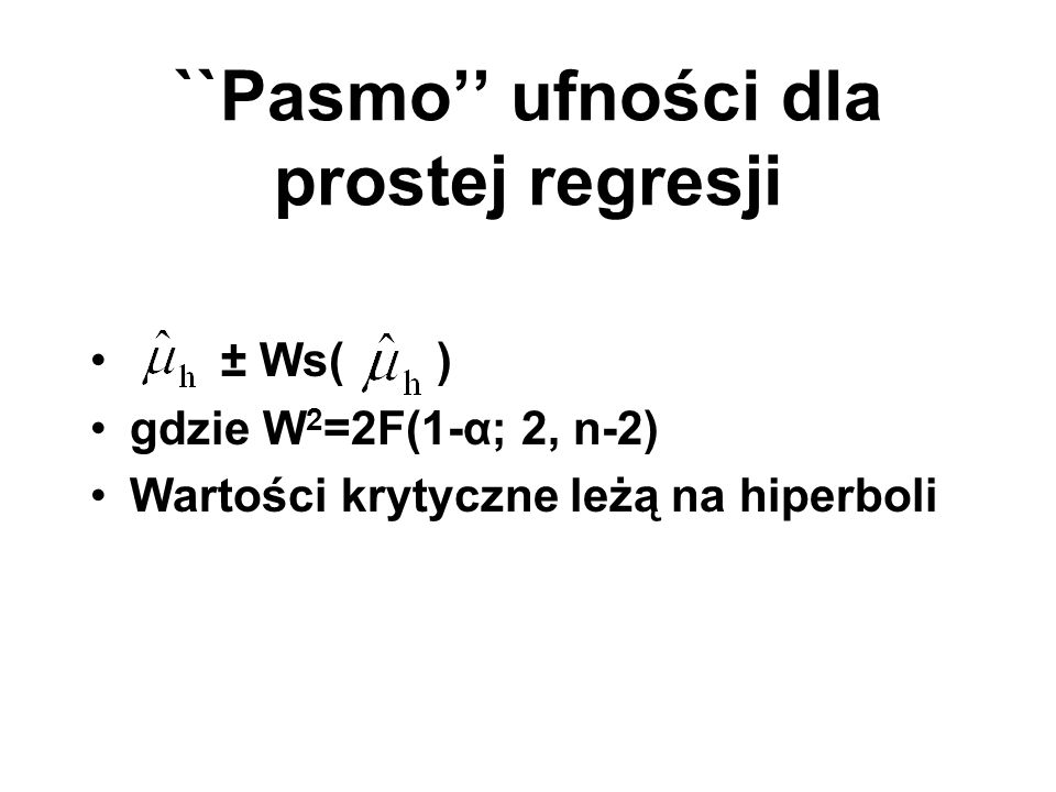 ``Pasmo'' ufności dla prostej regresji