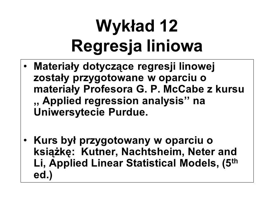 Wykład 12 Regresja liniowa