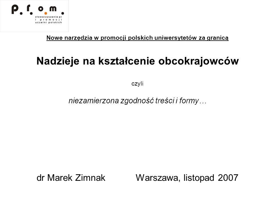 dr Marek Zimnak Warszawa, listopad 2007