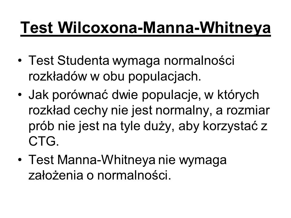Test Wilcoxona-Manna-Whitneya