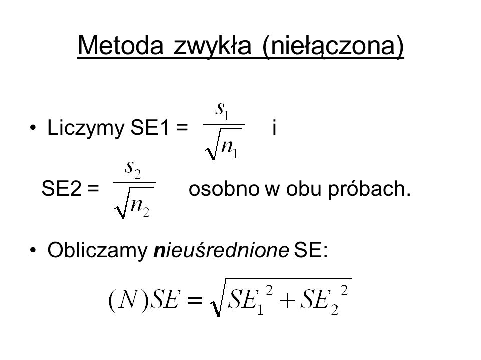 Metoda zwykła (niełączona)