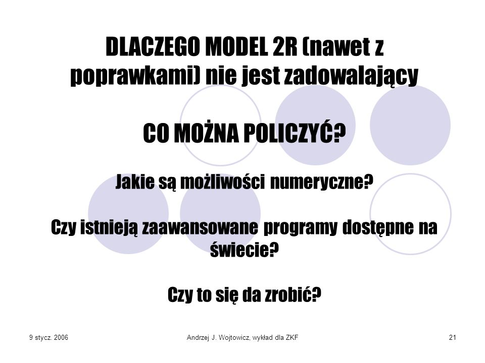 DLACZEGO MODEL 2R (nawet z poprawkami) nie jest zadowalający