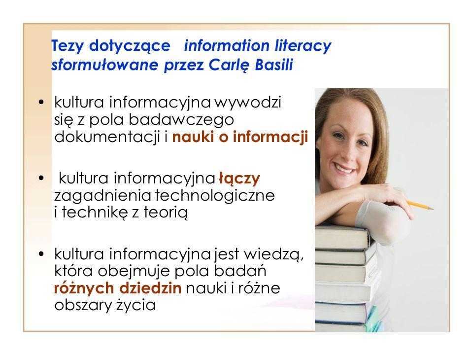 Tezy dotyczące information literacy sformułowane przez Carlę Basili