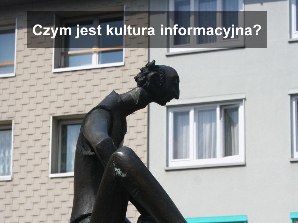 Czym jest kultura informacyjna