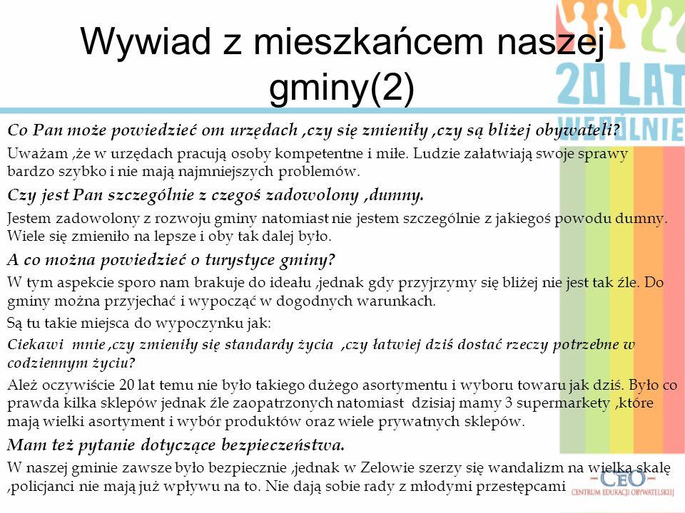 Wywiad z mieszkańcem naszej gminy(2)