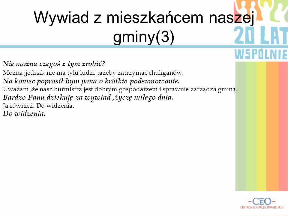 Wywiad z mieszkańcem naszej gminy(3)