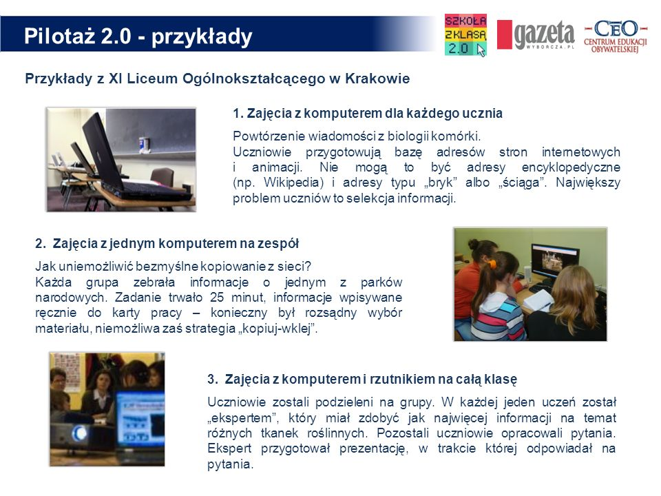 Pilotaż 2.0 - przykłady Przykłady z XI Liceum Ogólnokształcącego w Krakowie.