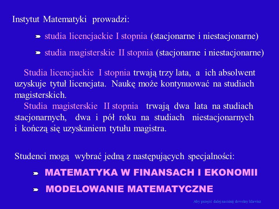 Instytut Matematyki prowadzi:
