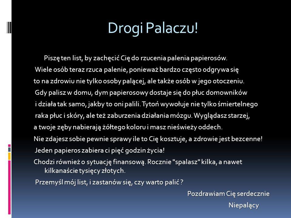 Drogi Palaczu!