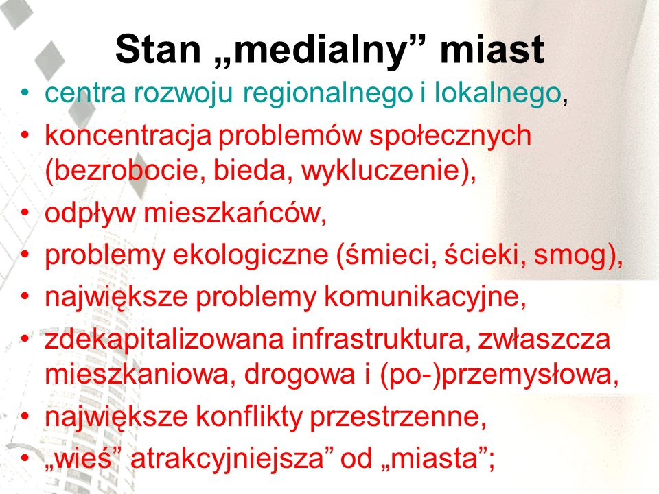 """Stan """"medialny miast centra rozwoju regionalnego i lokalnego,"""