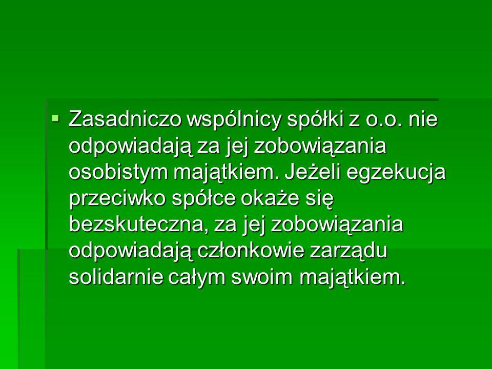 Zasadniczo wspólnicy spółki z o. o