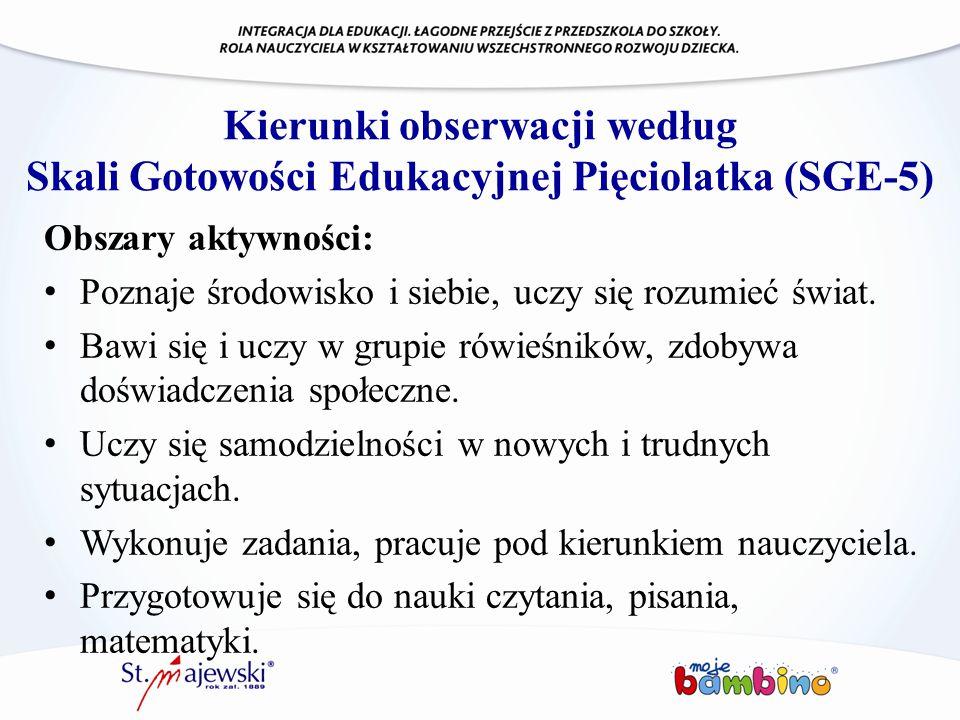 Kierunki obserwacji według Skali Gotowości Edukacyjnej Pięciolatka (SGE-5)