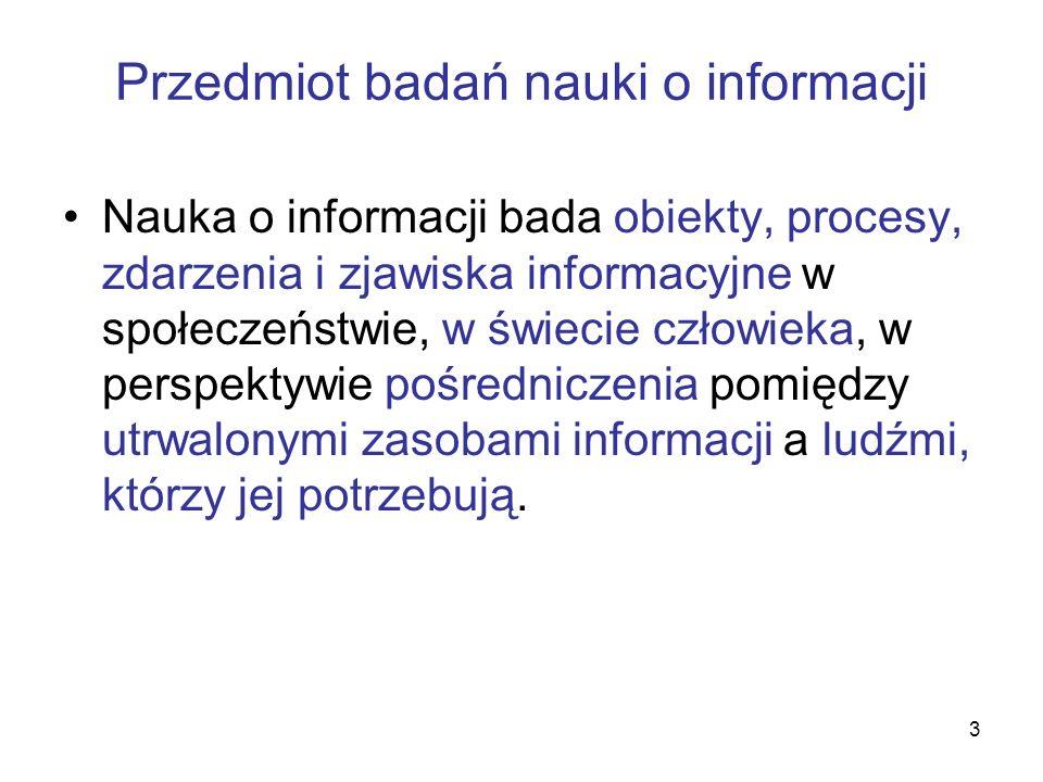 Przedmiot badań nauki o informacji