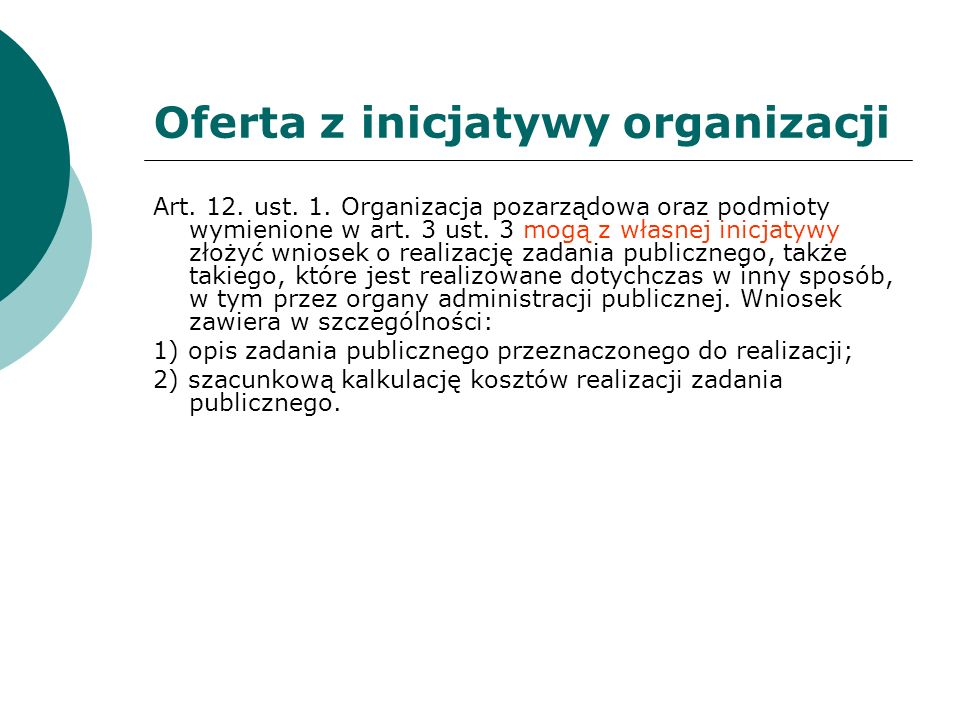 Oferta z inicjatywy organizacji