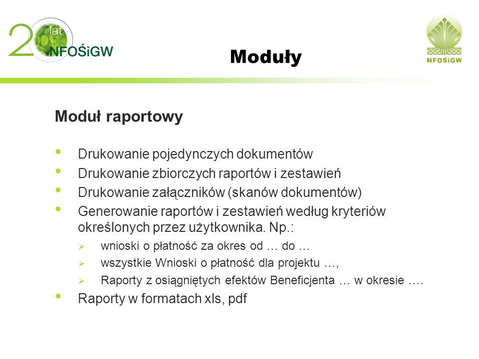 Moduły Moduł raportowy Drukowanie pojedynczych dokumentów