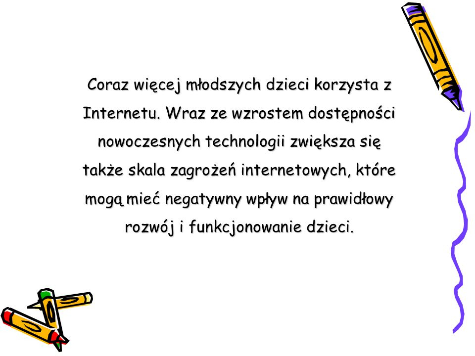 Coraz więcej młodszych dzieci korzysta z Internetu