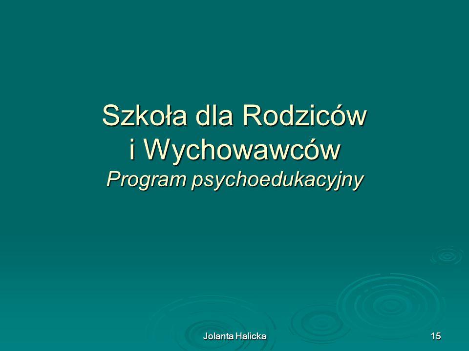 Szkoła dla Rodziców i Wychowawców Program psychoedukacyjny