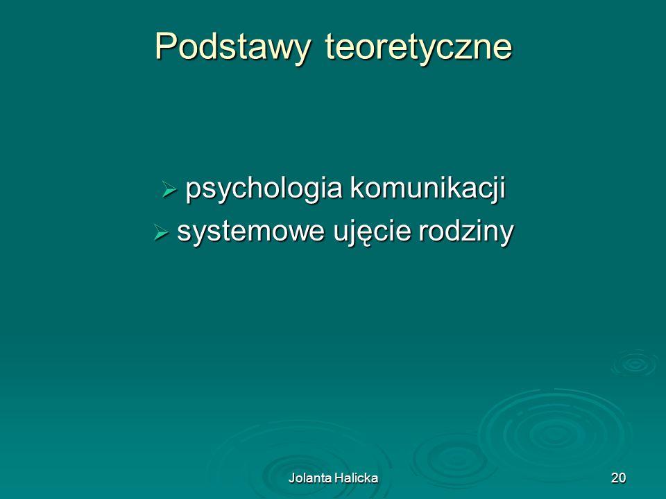 Podstawy teoretyczne psychologia komunikacji systemowe ujęcie rodziny