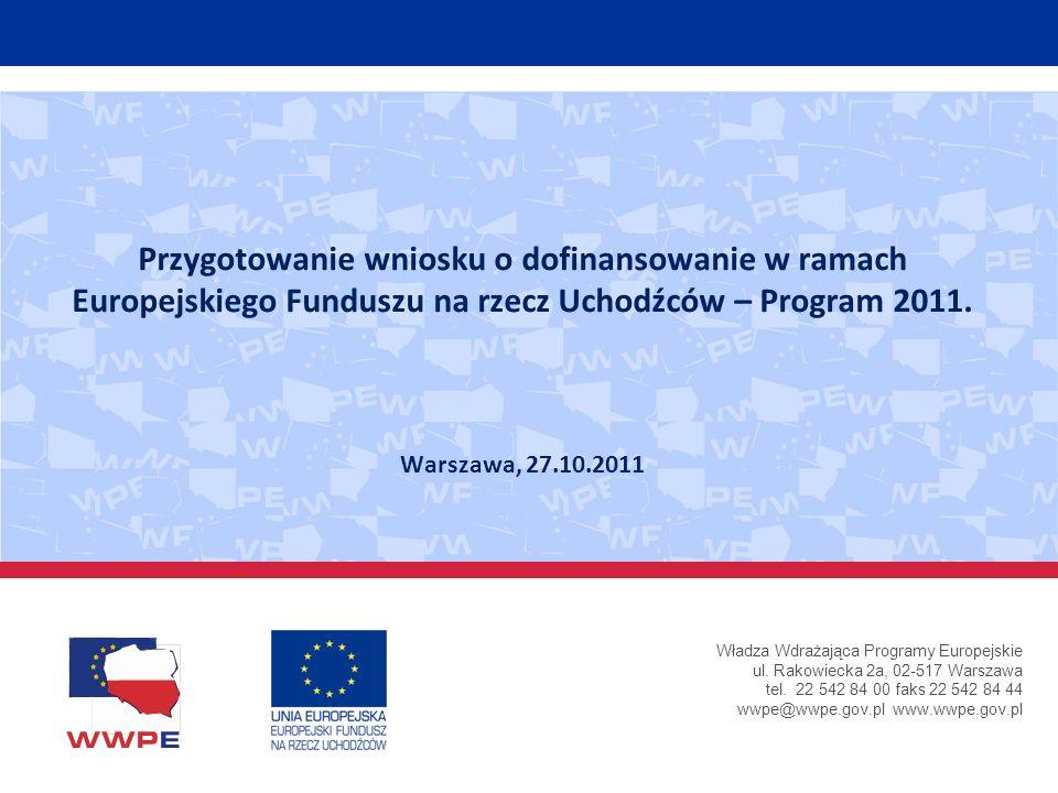 Przygotowanie wniosku o dofinansowanie w ramach Europejskiego Funduszu na rzecz Uchodźców – Program 2011.