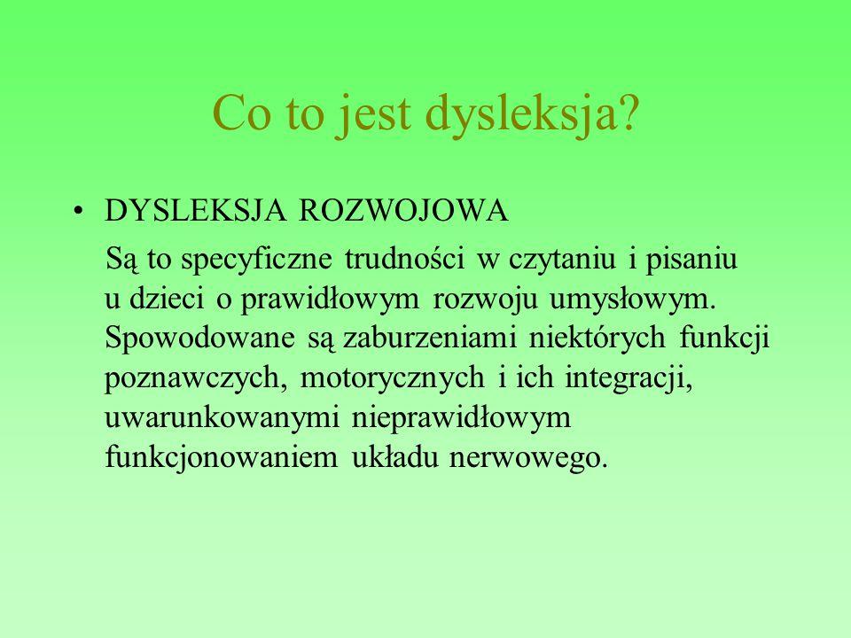 Co to jest dysleksja DYSLEKSJA ROZWOJOWA