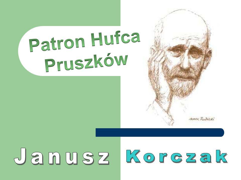 Patron Hufca Pruszków Janusz Korczak