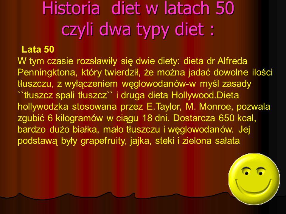 Historia diet w latach 50 czyli dwa typy diet :