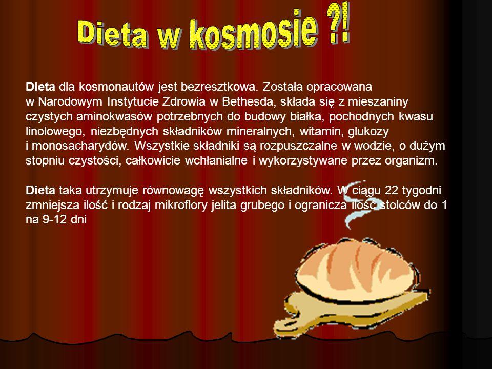 Dieta w kosmosie ! Dieta w kosmosie !