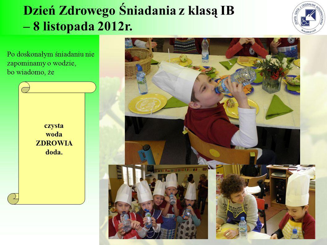 Dzień Zdrowego Śniadania z klasą IB – 8 listopada 2012r.