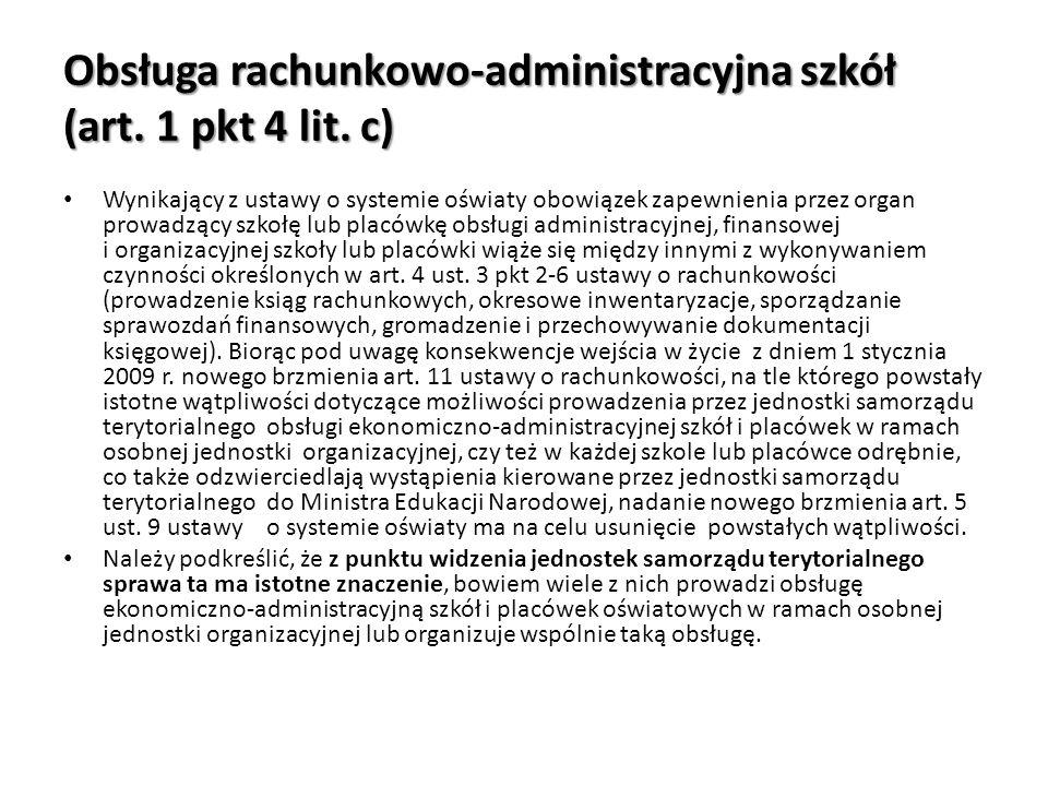 Obsługa rachunkowo-administracyjna szkół (art. 1 pkt 4 lit. c)