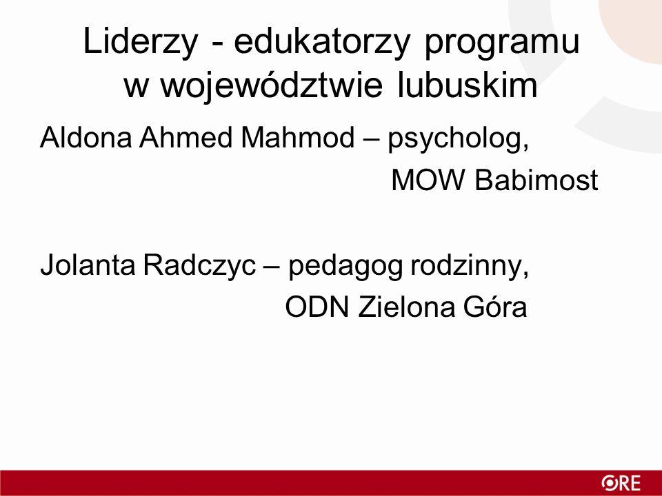 Liderzy - edukatorzy programu w województwie lubuskim