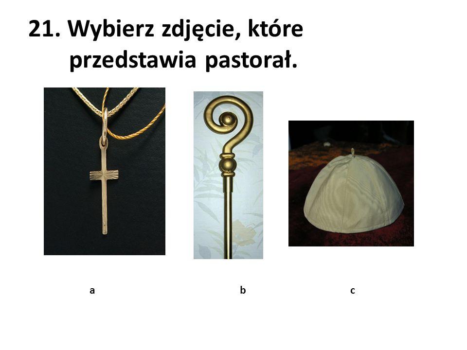 21. Wybierz zdjęcie, które przedstawia pastorał.