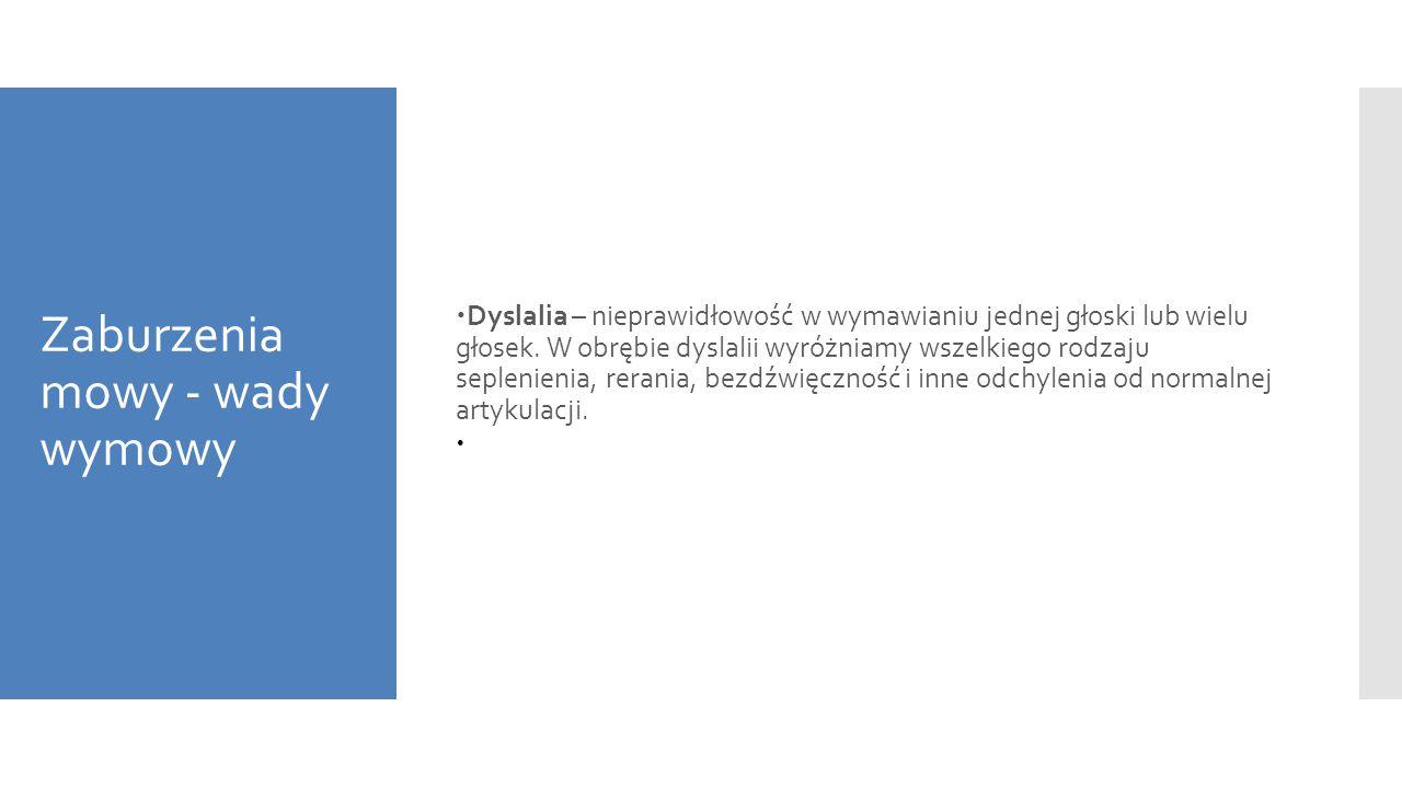 Zaburzenia mowy - wady wymowy