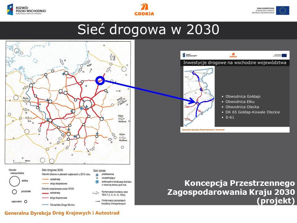 Sieć drogowa w 2030 Koncepcja Przestrzennego