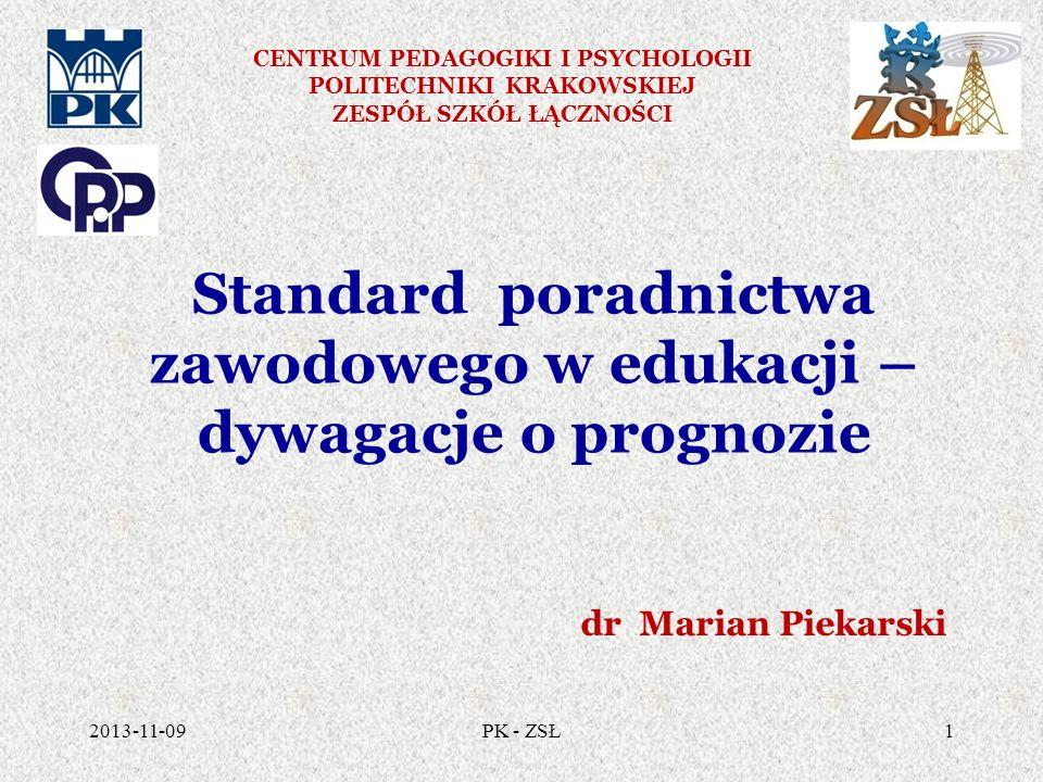 Standard poradnictwa zawodowego w edukacji – dywagacje o prognozie
