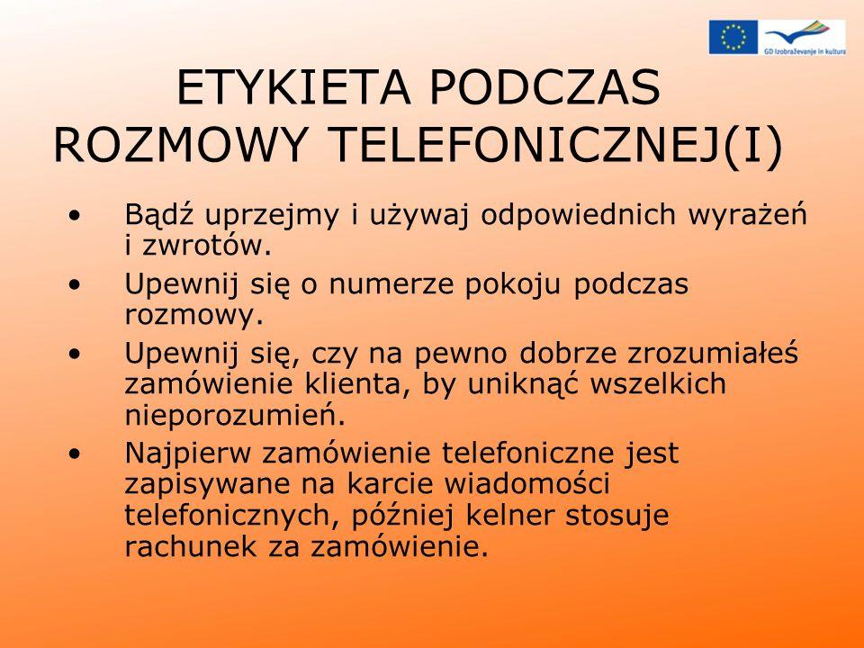 ETYKIETA PODCZAS ROZMOWY TELEFONICZNEJ(I)