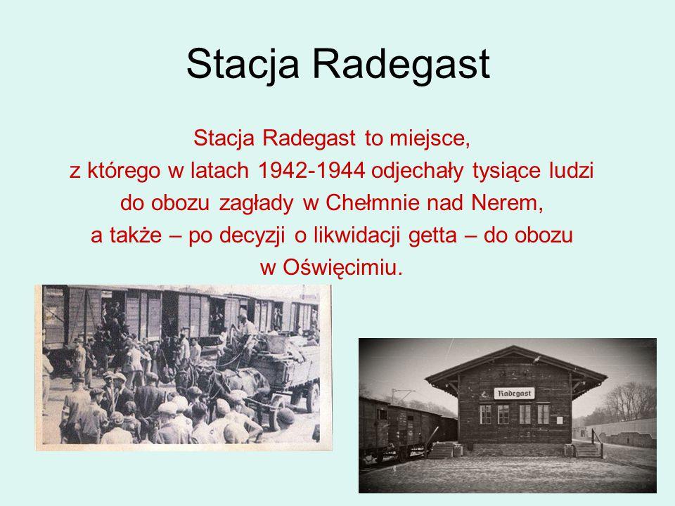 Stacja Radegast Stacja Radegast to miejsce,