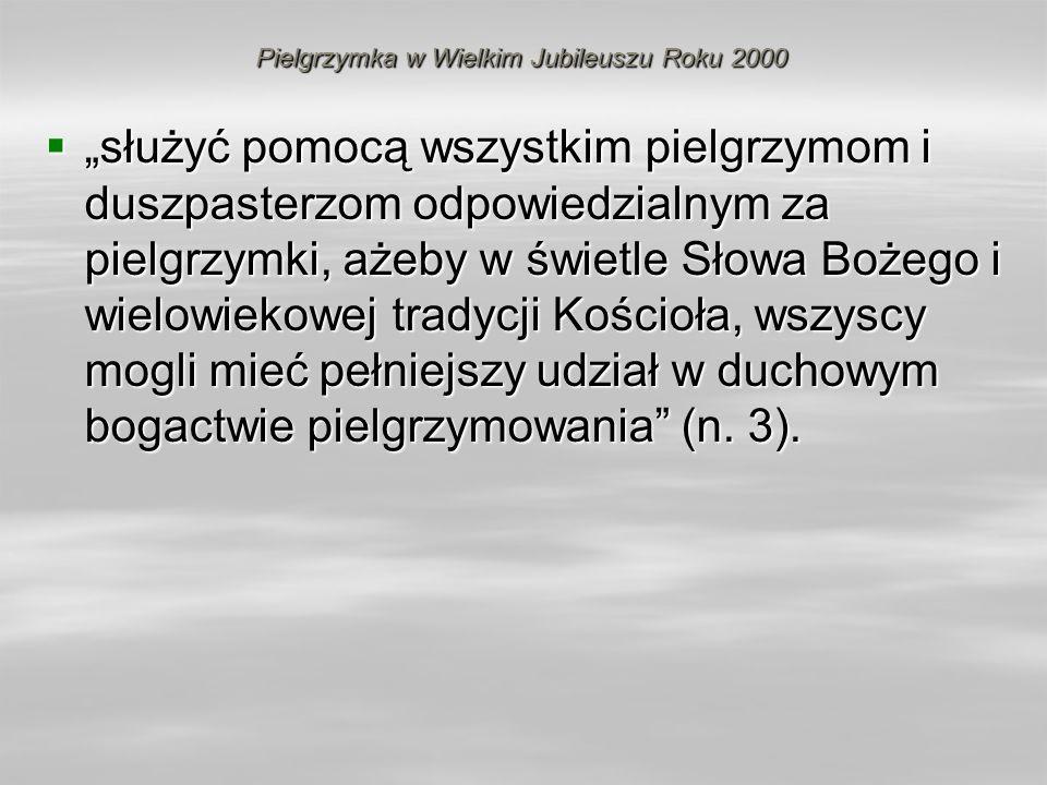 Pielgrzymka w Wielkim Jubileuszu Roku 2000