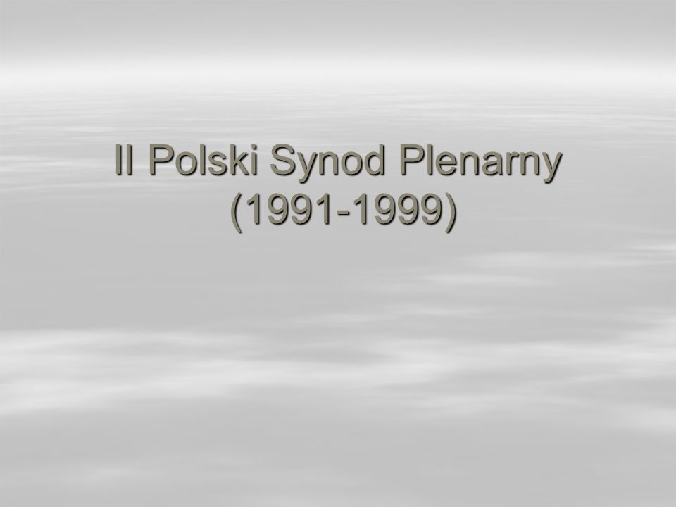 II Polski Synod Plenarny (1991-1999)