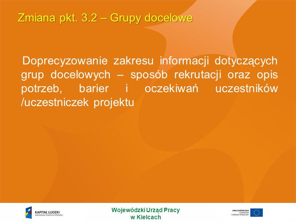 Zmiana pkt. 3.2 – Grupy docelowe