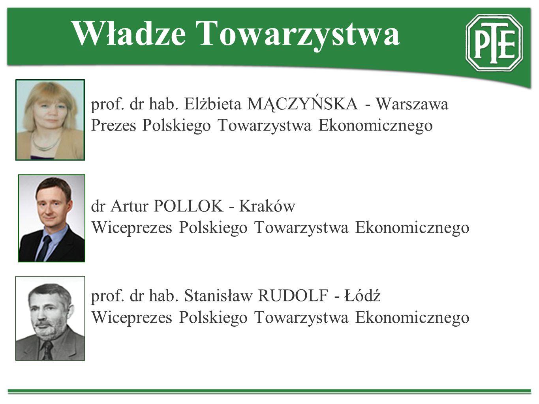 Władze Towarzystwa prof. dr hab. Elżbieta MĄCZYŃSKA - Warszawa