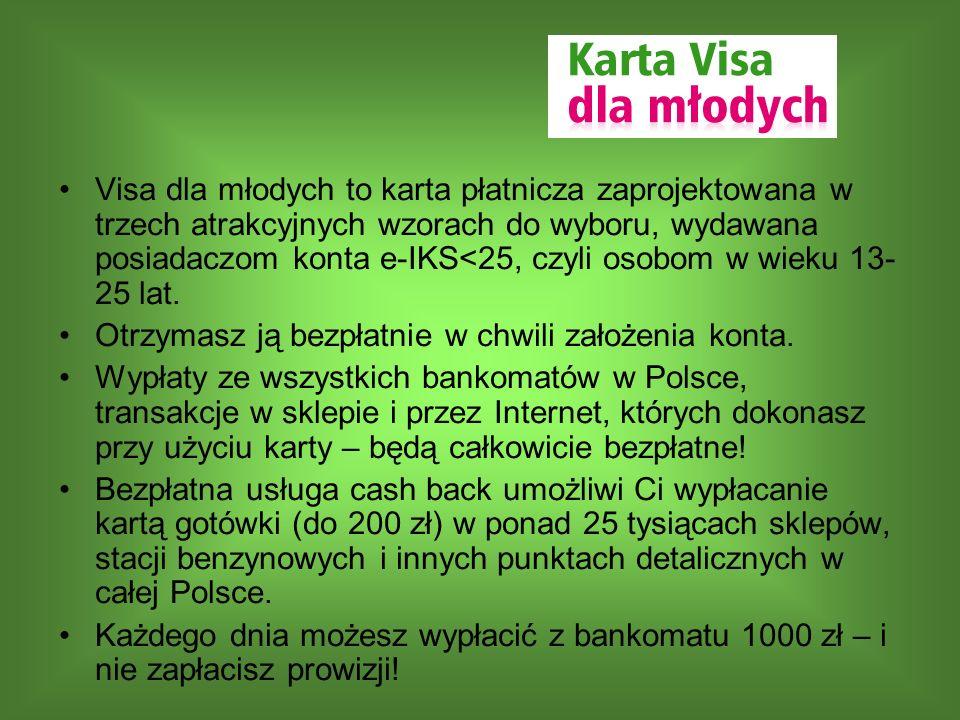 Visa dla młodych to karta płatnicza zaprojektowana w trzech atrakcyjnych wzorach do wyboru, wydawana posiadaczom konta e-IKS<25, czyli osobom w wieku 13-25 lat.