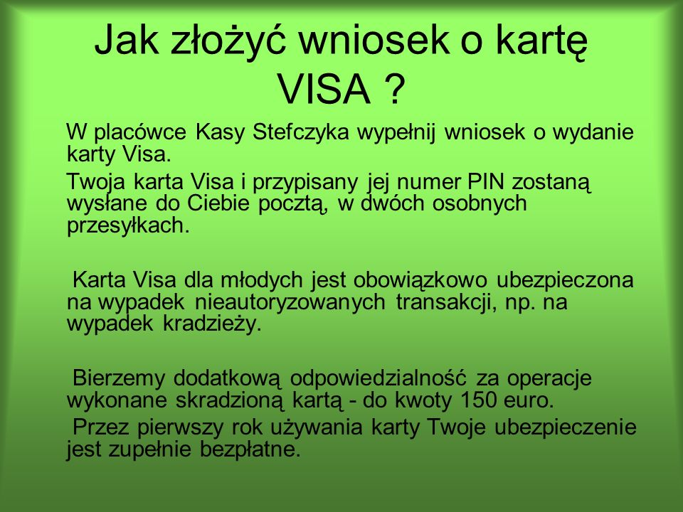 Jak złożyć wniosek o kartę VISA